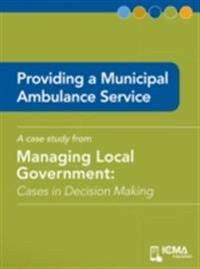 Providing a Municipal Ambulance Service