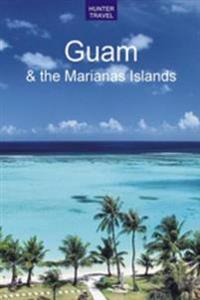Guam & the Marianas Islands