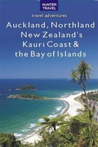 Auckland, Northland, New Zealand's Kauri Coast & the Bay of Islands