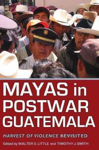 Mayas in Postwar Guatemala