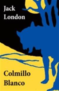 Colmillo Blanco (texto completo, con indice activo)