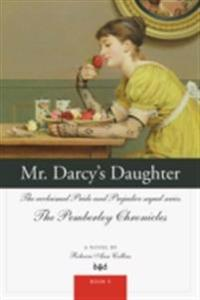 Mr. Darcy's Daughter