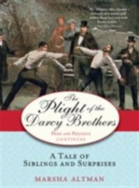Plight of the Darcy Brothers