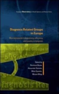 Diagnosis Related Groups in Europe
