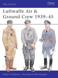 Luftwaffe Air & Ground Crew 1939 45