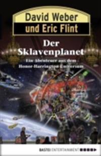 Honor Harrington: Der Sklavenplanet