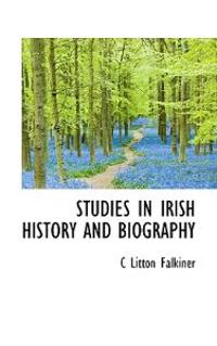 Studies in Irish History and Biography