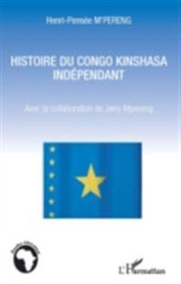 Histoire du Congo Kinshssa independant