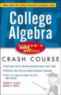 Schaum's Easy Outline of College Algebra