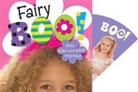 Fairy Boo!: With Slide-And-Peek Surprises!