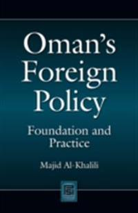 Oman's Foreign Policy: Foundation and Practice