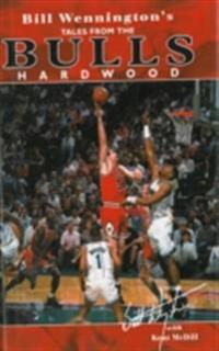 Bill Wennington's Tales From the Bulls Hardwood