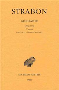 Strabon, Geographie. Tome XIV: Livre XVII, 1ere Partie