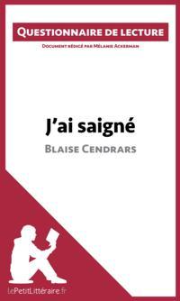 J'ai saigne de Blaise Cendrars