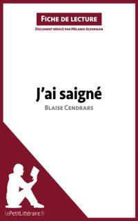 J'ai saigne de Blaise Cendrars (Fiche de lecture)