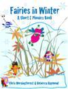 Fairies in Winter - A Short E Phonics Book