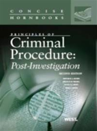 LaFave, Israel, King and Kerr's Principles of Criminal Procedure: Post-Investigation, 2d, (Concise Hornbook Series)