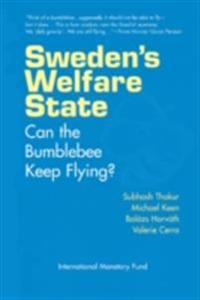 Sweden's Welfare State: Can the Bumblebee Keep Flying?