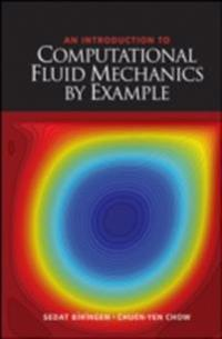 Introduction to Computational Fluid Mechanics by Example