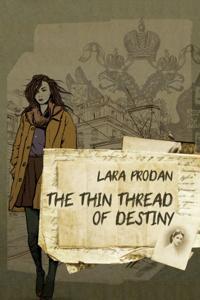 Thin Thread of Destiny