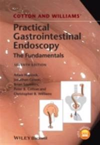 Cotton and Williams' Practical Gastrointestinal Endoscopy