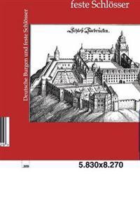 Deutsche Burgen Und Feste Schlosser