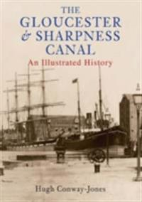 Gloucester And Sharpness Canal Through Time