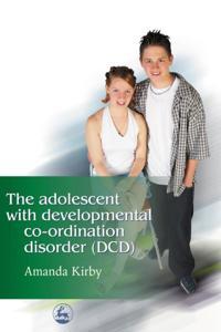 Adolescent with Developmental Co-ordination Disorder (DCD)