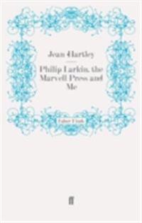 Philip Larkin, the Marvell Press and Me