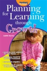 Planning for Learning through Growth