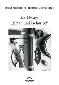 Karl Mays &quote;Satan und Ischariot&quote;