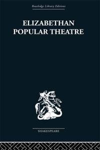 Elizabethan Popular Theatre