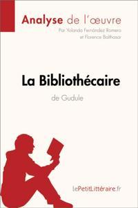 La Bibliothecaire de Gudule (Analyse de l'oeuvre)