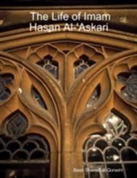 Life of Imam Hasan Al-'Askari