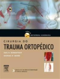 Cirurgia do Trauma Ortopedico