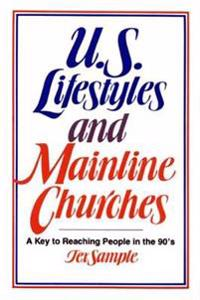 U.S. Lifestyles and Mainline Churches