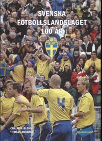 Svenska fotbollslandslaget 100 år