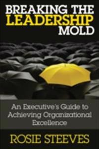 Breaking the Leadership Mold