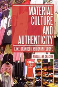 Material Culture and Authenticity
