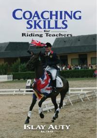 COACHING SKILLS FOR RIDING TEACHERS