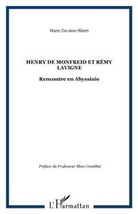 Henry de Monfreid et Remy Lavigne
