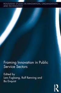 Framing Innovation in Public Service Sectors