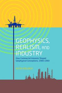 Geophysics, Realism, and Industry