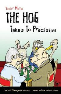 The Hog Takes to Precision