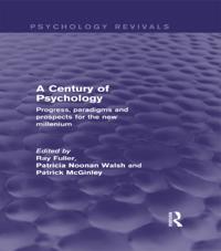 Century of Psychology (Psychology Revivals)