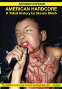 American Hardcore (Second Edition)