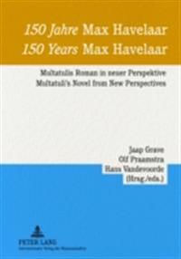 150 Jahre Max Havelaar/ 150 Years Max Havelaar