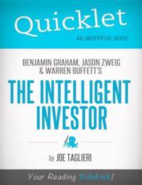 Intelligent Investor, by Benjamin Graham, Jason Zweig, and Warren Buffett - A Hyperink Quicklet