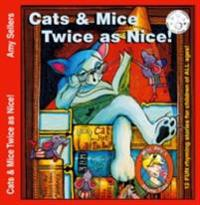Cats & Mice Twice as Nice