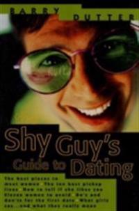 Shy Guy's Guide to Dating